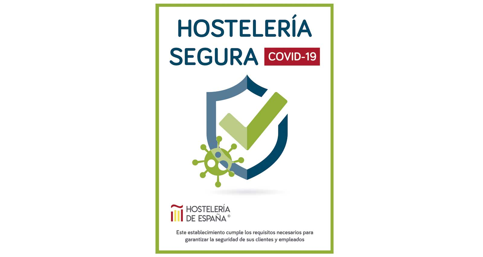 Hostelería de España lanza un sistema de acreditación de locales seguros