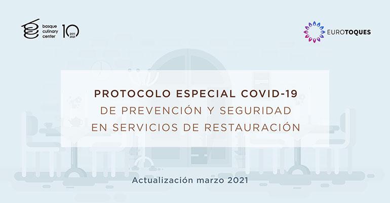 """Basque Culinary Center y Euro-Toques actualizan el """"Protocolo especial COVID-19 de prevención y seguridad en servicios de restauración"""""""